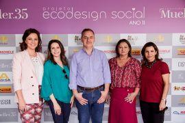 Mueller Ecodesign Social Lisa Keila Kinder; Fernanda Viero; o coordenador técnico do projeto, Marcelo Calixto; a coordenadora técnica do projeto, Rose Guazzi; e Helaine Goes Pinterich